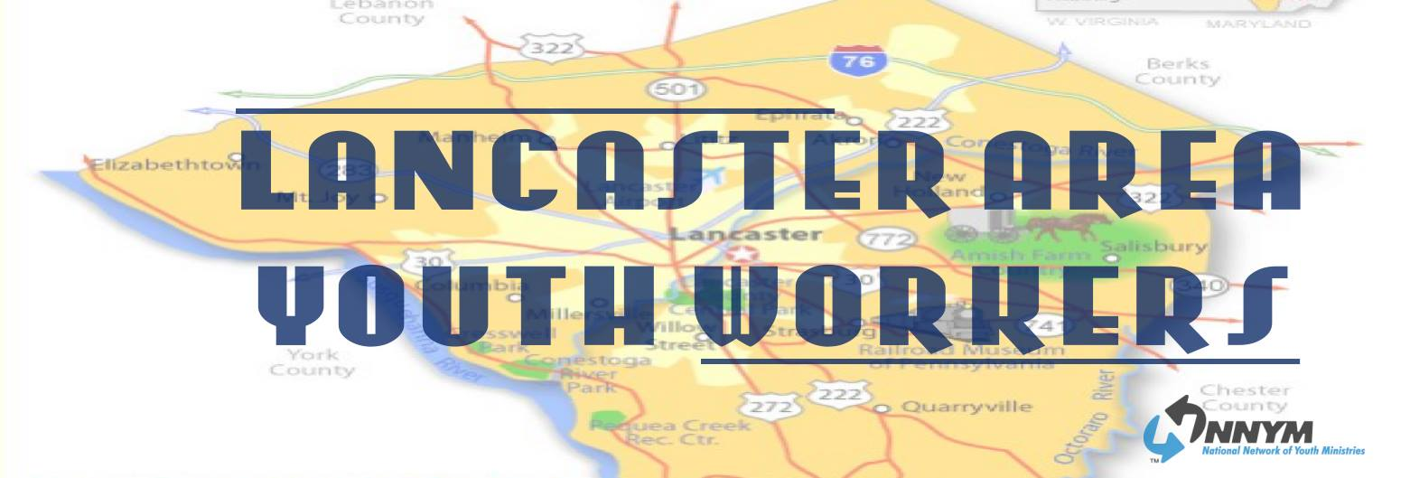 Lancaster, PA Area Youth Worker Network