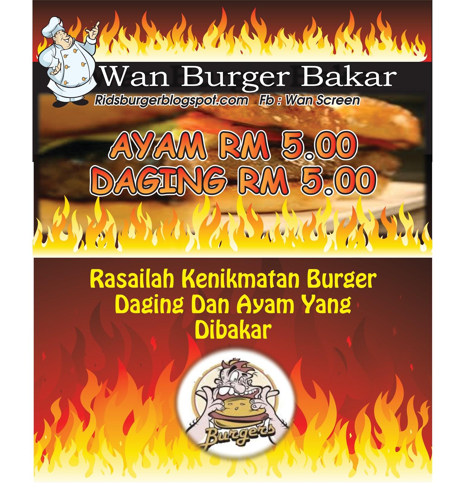 The Best Solution For Halal Burger Ridz Food Industries Banner Wan Burger Bakar