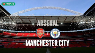 Prediksi Arsenal vs Manchester City - Final Piala Liga Inggris 2018
