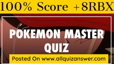 Pokémon Master Quiz Answers
