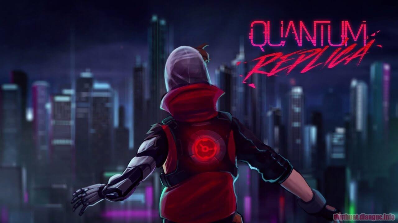 Download Game Quantum Replica Full Crack, Quantum Replica, Game Quantum Replica , Game Quantum Replica free download, Game Quantum Replica full key