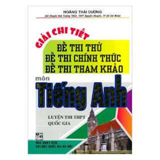 Giải Chi Tiết Đề Thi Thử, Đề Thi Chính Thức, Đề Thi Tham Khảo Môn Tiếng Anh ebook PDF-EPUB-AWZ3-PRC-MOBI