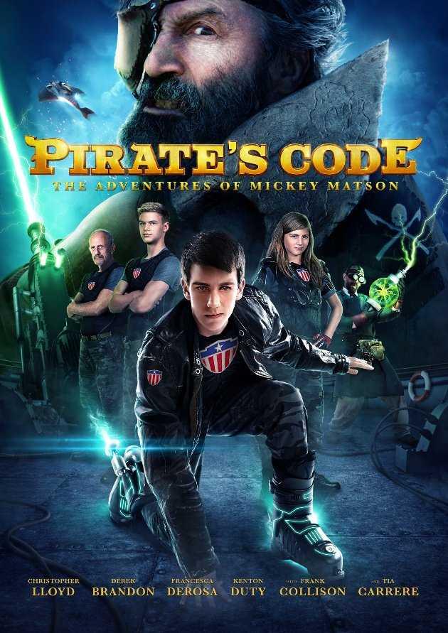 Pirate's Code The Adventures of Mickey Matson (2014) การผจญภัยของมิคกี้ แมตสัน โค่นจอมโจรสลัดไฮเทค