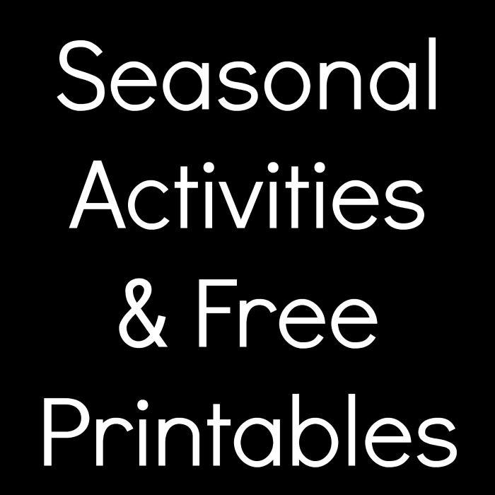 Seasonal Activities and Free Printables