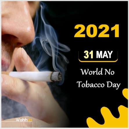 31 May 2021 World No Tobacco Day Slogans Images