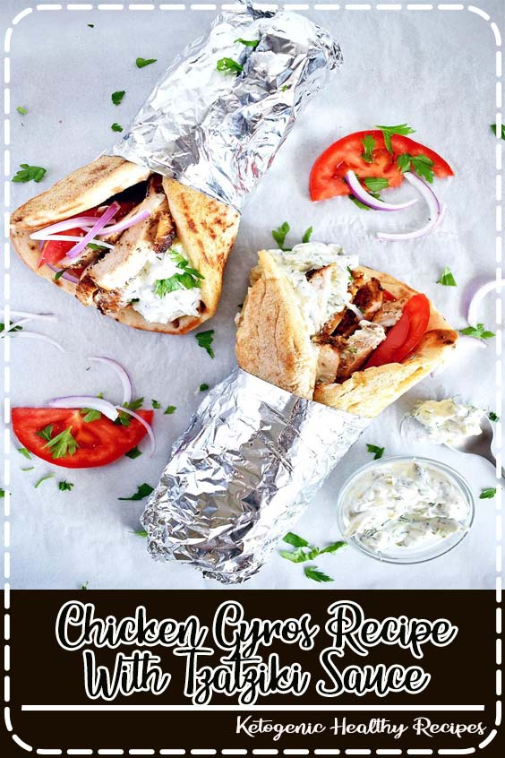 t even begin to tell you how delicious these Greek wraps taste Chicken Gyros Recipe With Tzatziki Sauce