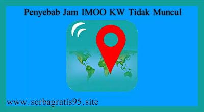 Penyebab Sinyal Jam Imoo Kw Tidak Muncul