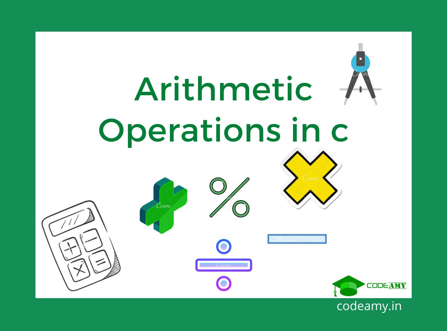 C Arithmetic Operators