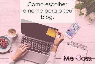 como escolher um nome para seu blog