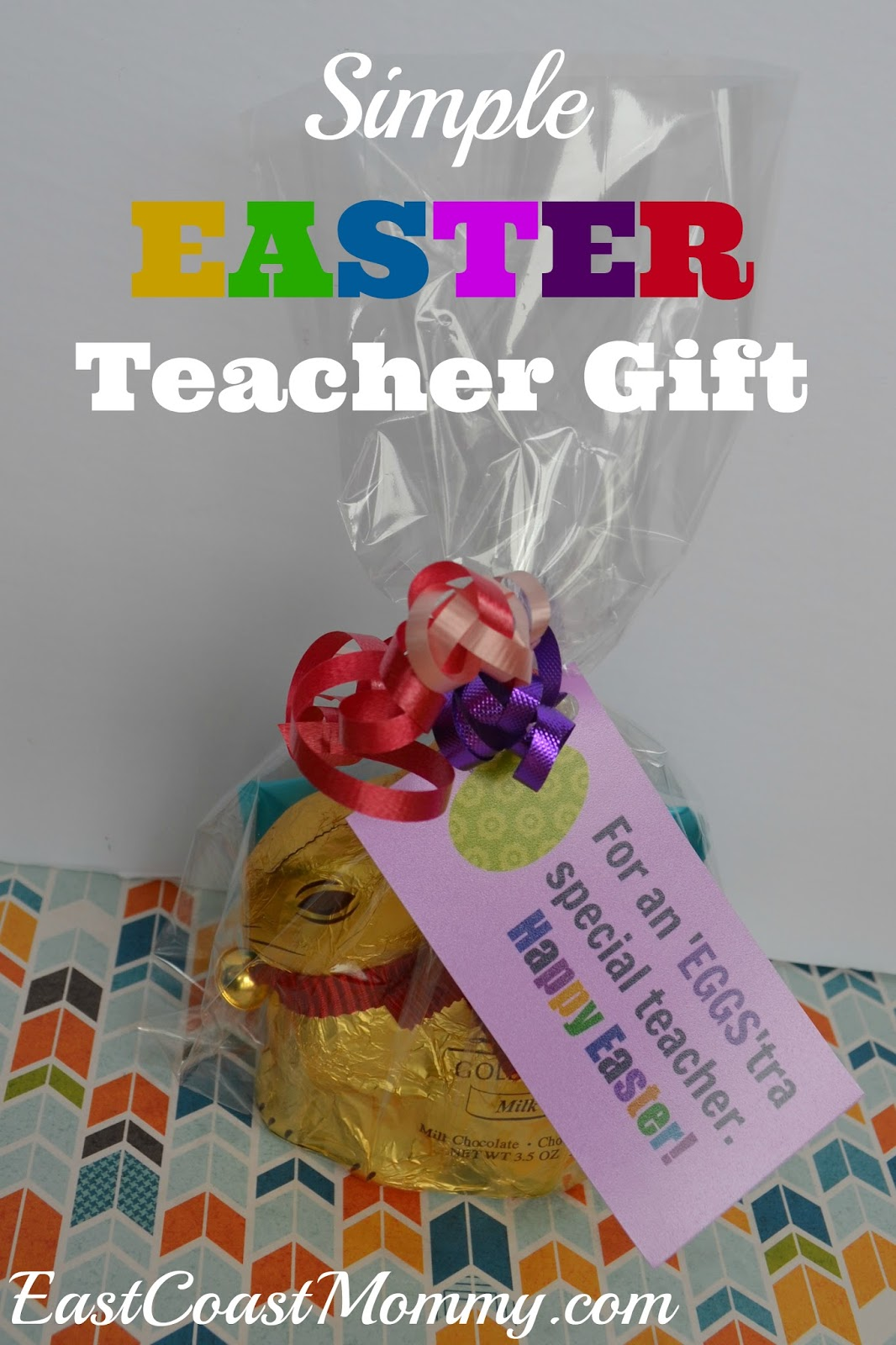 East coast mommy simple easter teacher gift with free printable tags my boys and i love their teachers so we like to give them little treats on special occasions this year we put together simple easter gift bags for our negle Image collections