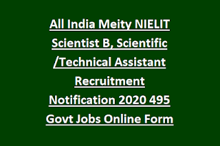 All India Meity NIELIT Scientist B, Scientific Technical Assistant Recruitment Notification 2020 495 Govt Jobs Online Form