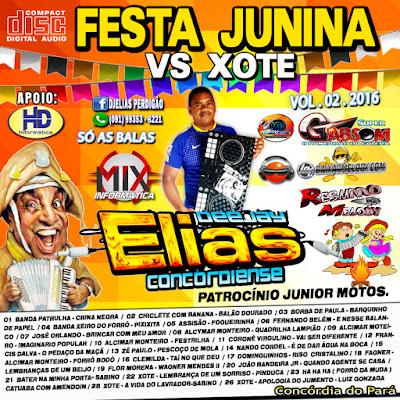 Cd de Festa Junina VS Xote Vol.02 2016 Dj Elias Concordiense / 03.06.2016