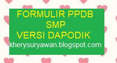 File Pendidikan Download Formulir PPDB SMP Tahun 2019/2020 Terbaru Versi Dapodik