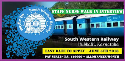 South Western Railway Hubli Staff Nurse Walk In 2018