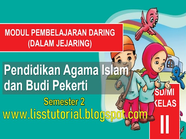 Download Modul BDR PAI dan BP Semester 2 Kelas 2 SD/MI Kurikulum 2013