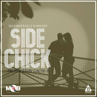 Selementally Ft. Nolesy - Side Chick