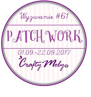 http://craftymoly.blogspot.com/2017/09/wyzwanie-61-patchwork.html