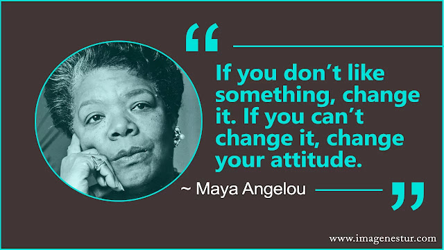 Maya Angelou Quotes About attitude