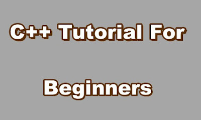 C++ Tutorial For Beginners