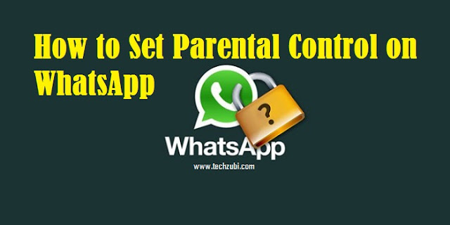 How to set the Parental Control on WhatsApp