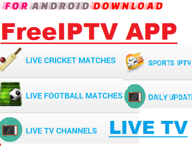 Download Android Free FreeIPTV Apk -Watch Free Live Cable Tv Channel-Android Update LiveTV Apk  Android APK Premium Cable Tv,Sports Channel,Movies Channel On Android