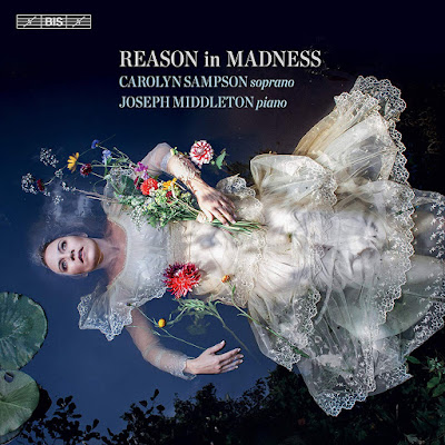 Reason in Madness - Carolyn Sampson, Joseph Middleton - BIS