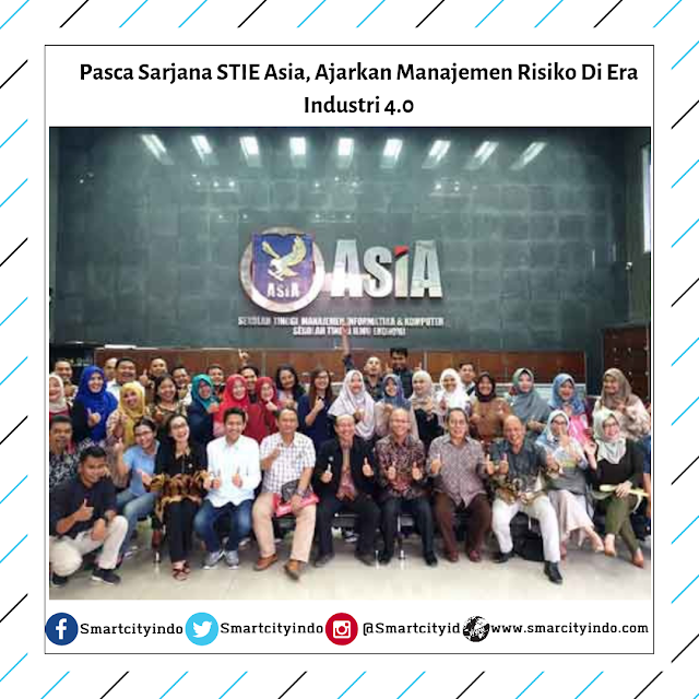 Pasca Sarjana STIE Asia, Ajarkan Manajemen Risiko Di Era Industri 4.0