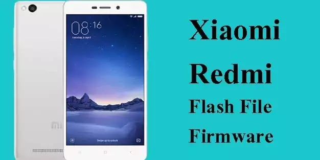 Mi Redmi 3S Flash File Latest Version (Stock ROM Firmware)