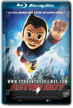 Astro Boy (2009) Torrent – BluRay Rip 1080p Dublado