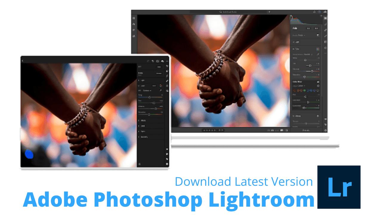 Adobe Photoshop Lightroom Download Latest Version