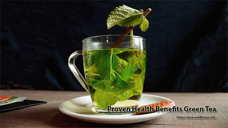 Proven Health Benefits Green Tea - About Green Tea Side Effects