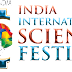 India International Science Fest to be Held in Chennai