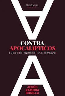 IMM #201: «Contra apocalípticos» de Jesús Zamora Bonilla