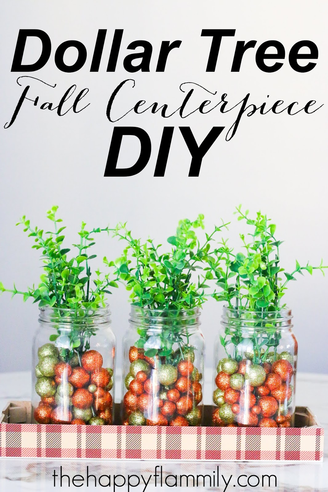 Dollar Tree Fall Centerpiece Diy The Happy Flammily