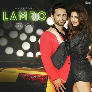 Lambo – Rahul Vaidya (2019)
