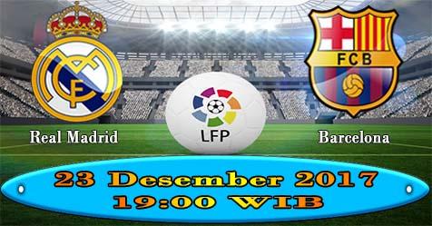 Prediksi Bola855 Real Madrid vs Barcelona 23 Desember 2017