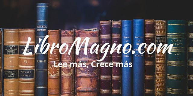 LibroMagno.com: Lee más, Crece más