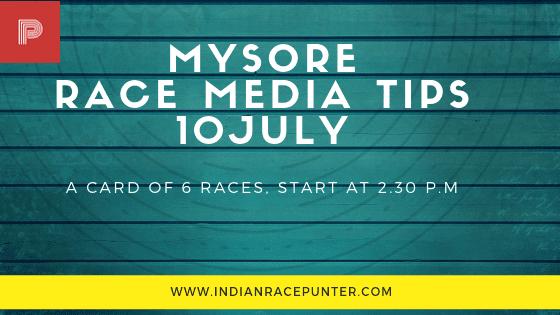Mysore Race Media Tips 10 July