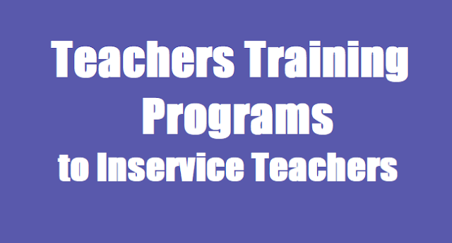 Telangana Teachers,TS Teachers,Training Programs,Inservice Teachers