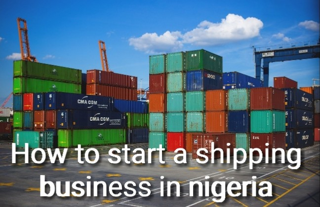 How to start a shipping business in nigeria