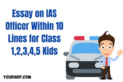Essay on IAS Officer