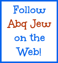 Follow Abq Jew on the Web!