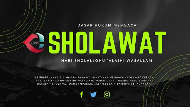 Dasar Hukum Membaca Sholawat