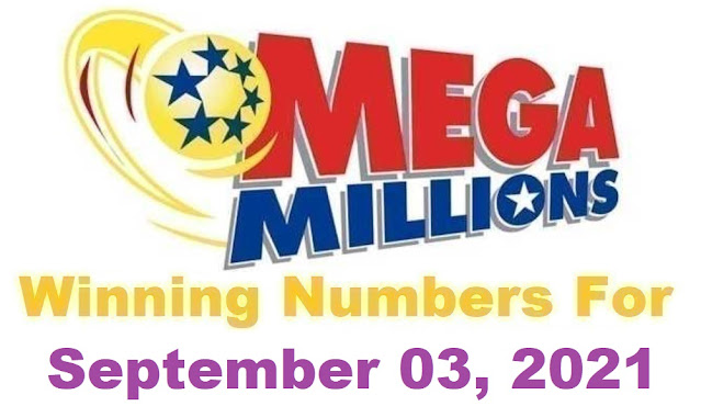 Mega Millions Winning Numbers for Friday, September 03, 2021