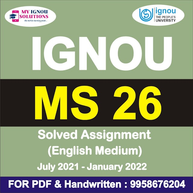 MS 26 Solved Assignment 2021-22