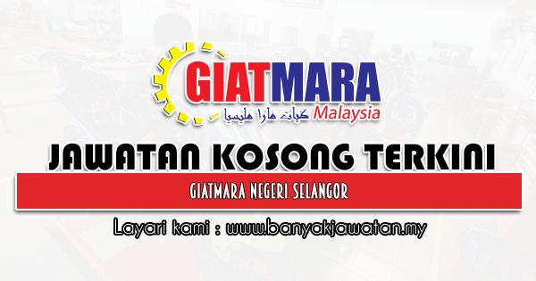 Jawatan Kosong 2021 di Giatmara Negeri Selangor