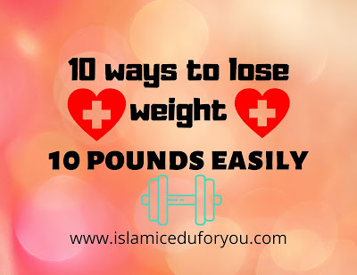 10 ways to lose weight 10 pounds easily