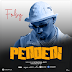 AUDIO | Foby - Pendeni | Download now mp3