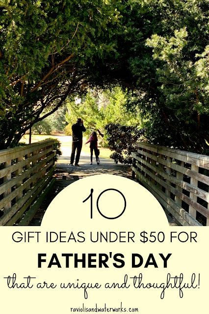 ten father's day gift ideas for dad that are under $50