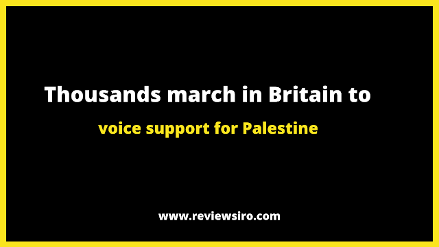Thousands of people march in the United Kingdom to show their solidarity for Palestine.